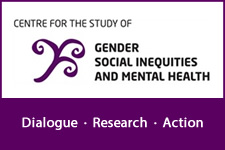 The Centre for the Study of Gender, Social Inequities and Mental Health - Simon Fraser University (SFU)
