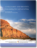 Land, Family and Identity - Contextualizing Metis health and well-being