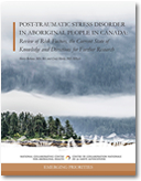 Post-Traumatic Stress Disorder in Aboriginal People in Canada: Review of Risk Factors, the Current State of Knowledge and Directions for Further Research